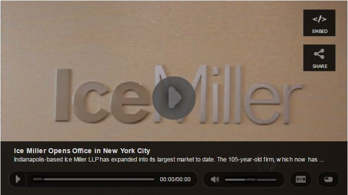 Inside Indiana Business - Ice Miller Opens Office in New York City