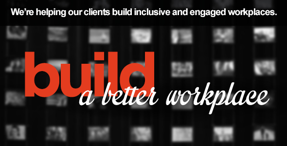 Build a Better Workplace Image